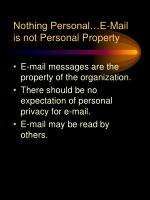 nothing personal e mail is not personal property