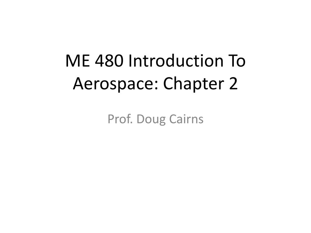 me 480 introduction to aerospace chapter 2 l.