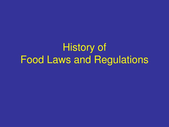 history of food laws and regulations n.