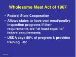wholesome meat act of 1967