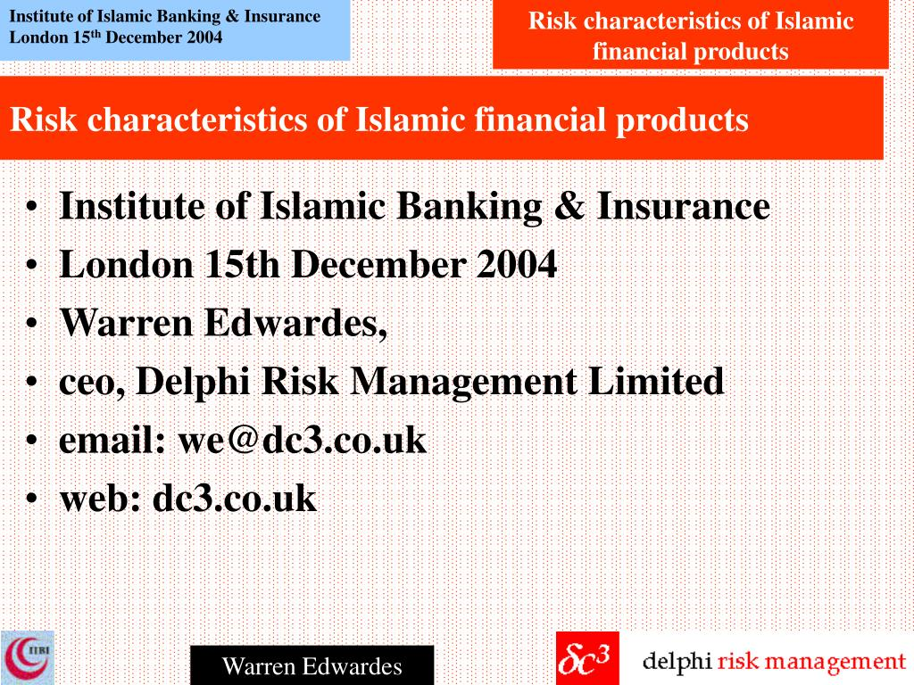 risk characteristics of islamic financial products l.