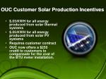 ouc customer solar production incentives