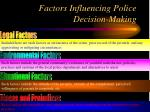 factors influencing police decision making