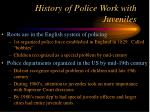 history of police work with juveniles