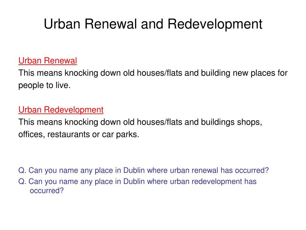 Urban Renewal and Redevelopment