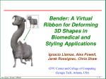 bender a virtual ribbon for deforming 3d shapes in biomedical and styling applications
