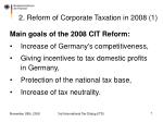 2 reform of corporate taxation in 2008 1