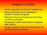 hospital to school