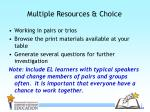 multiple resources choice