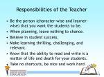 responsibilities of the teacher