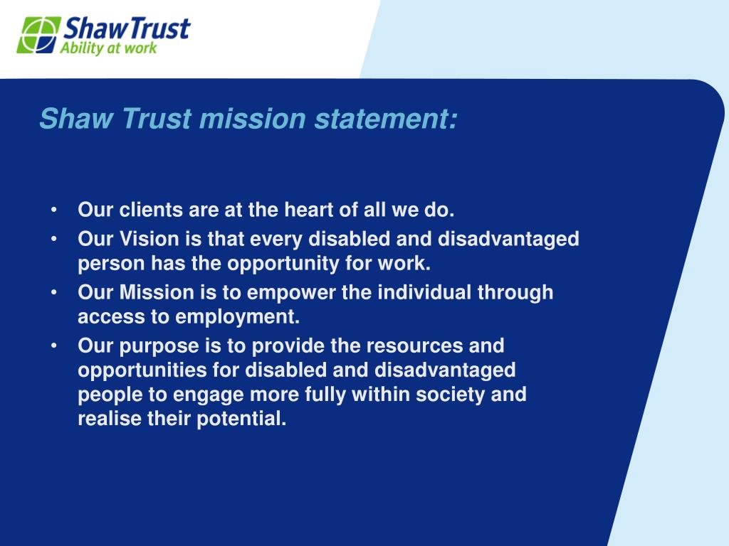 shaw trust mission statement l.