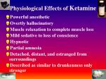 physiological effects of ketamine