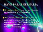 rave paraphernalia10