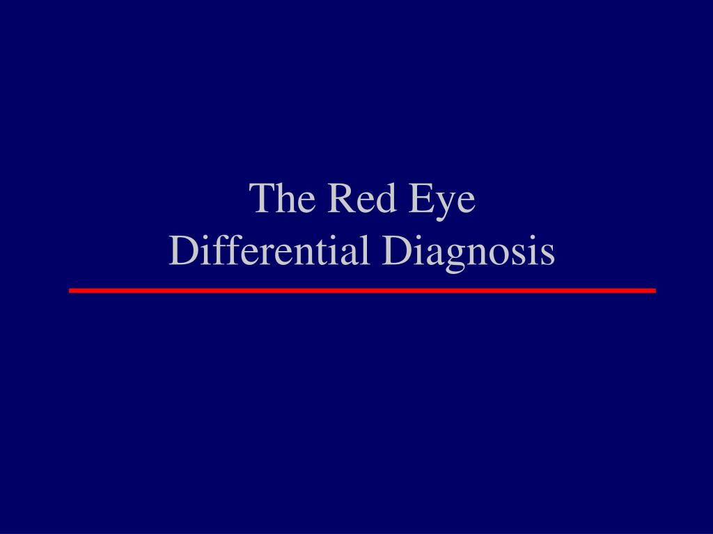 the red eye differential diagnosis l.