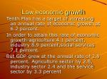 low economic growth