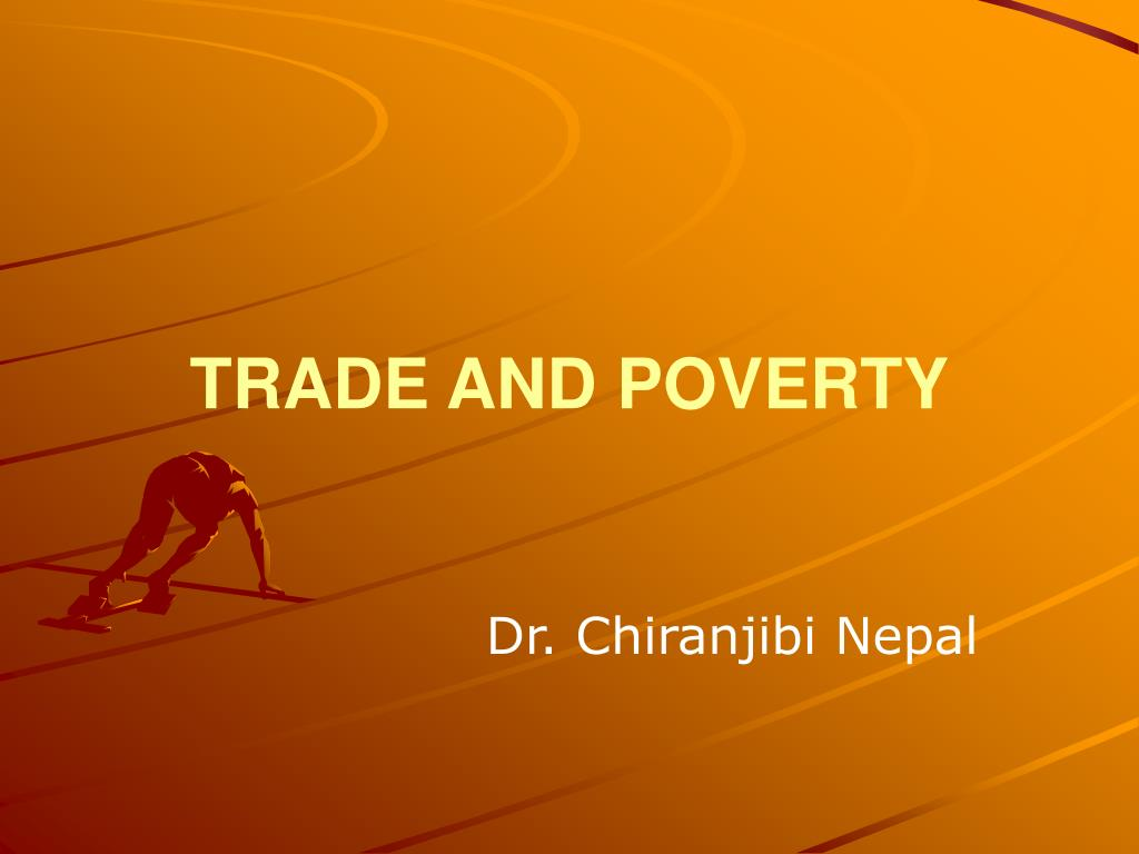 trade and poverty l.