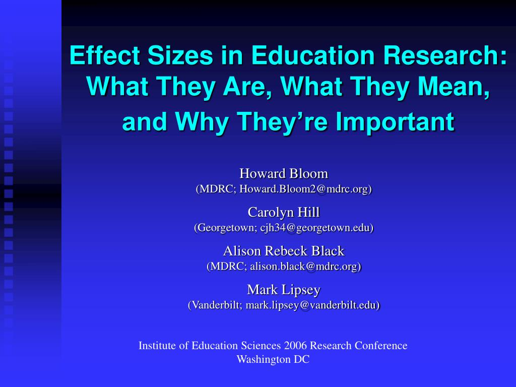 effect sizes in education research what they are what they mean and why they re important l.