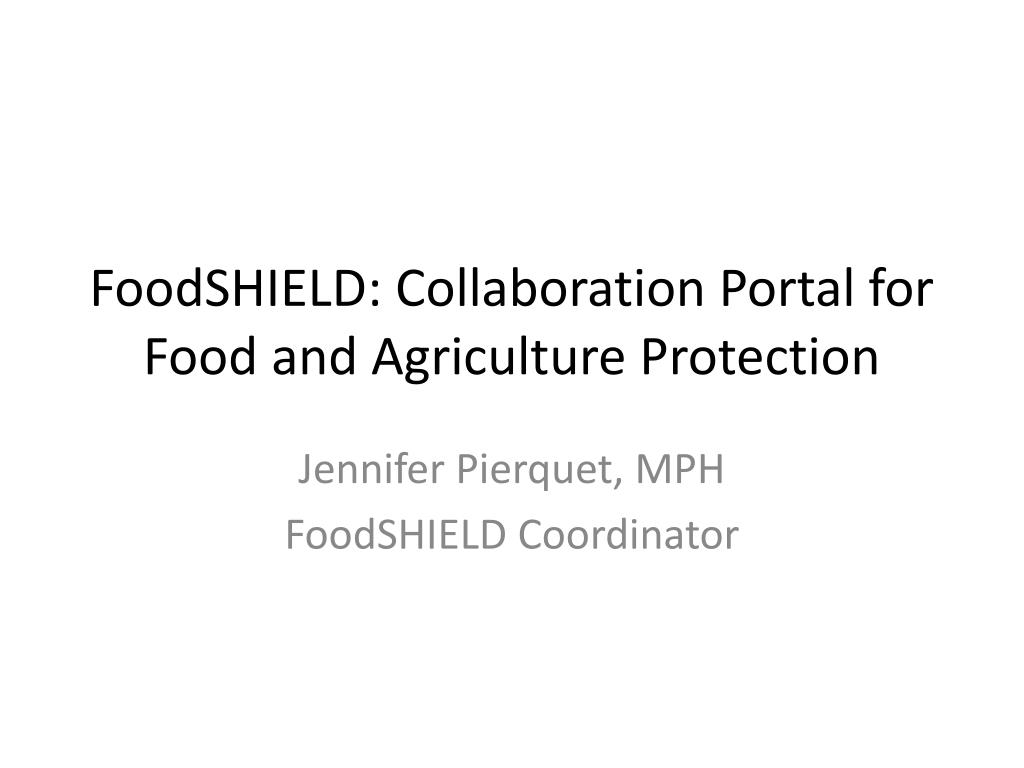 foodshield collaboration portal for food and agriculture protection l.