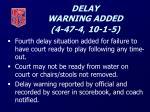 delay warning added 4 47 4 10 1 5