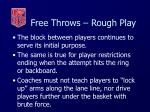 free throws rough play