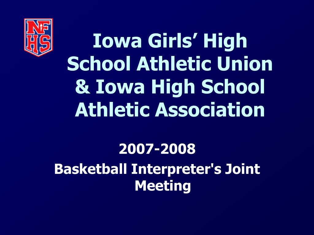 iowa girls high school athletic union iowa high school athletic association l.