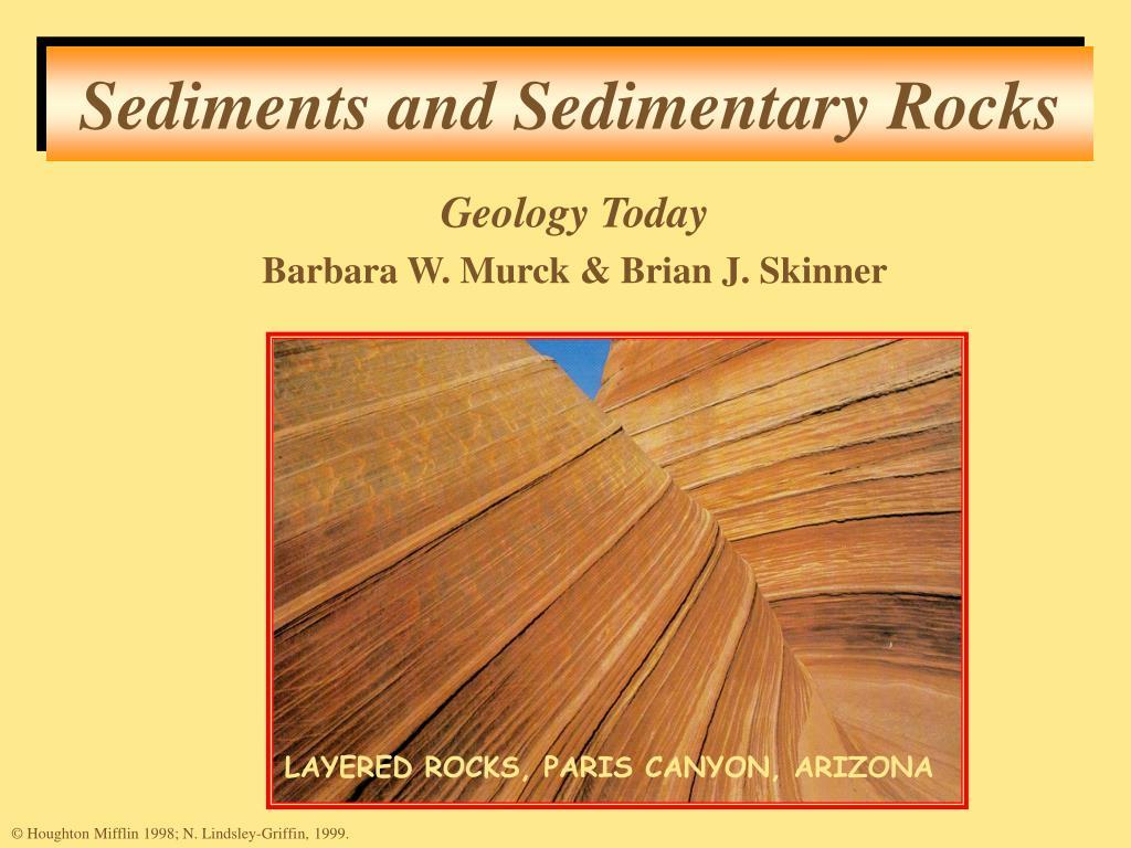 sediments and sedimentary rocks l.