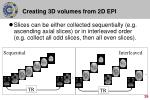 creating 3d volumes from 2d epi