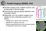 parallel imaging sense ipat