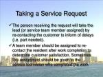 taking a service request58