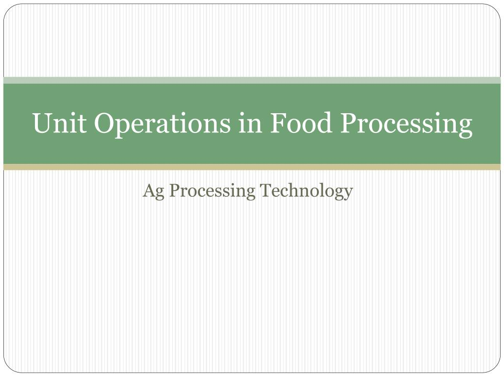 unit operations in food processing l.