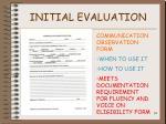 initial evaluation39