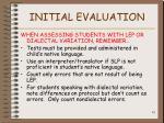 initial evaluation41
