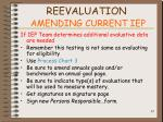 reevaluation amending current iep87