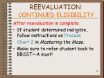 reevaluation continued eligibility85
