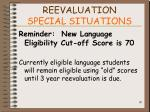 reevaluation special situations90