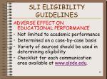 sli eligibility guidelines