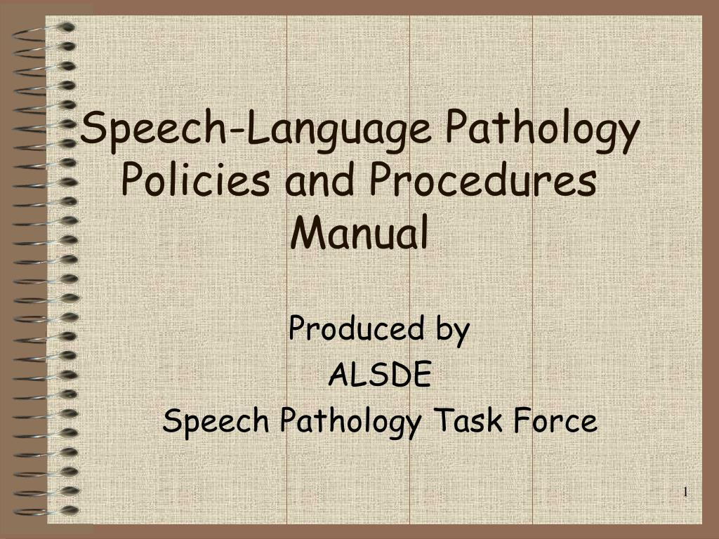 speech language pathology policies and procedures manual l.
