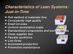 characteristics of lean systems just in time