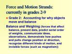 force and motion strands currently in grades 2 9