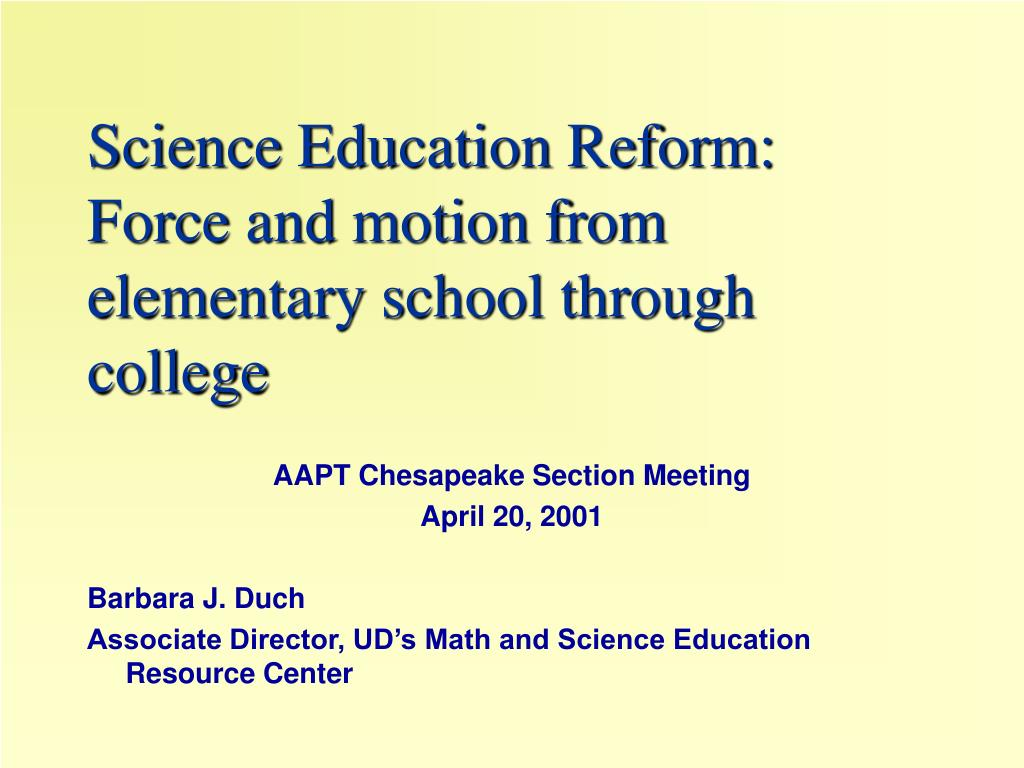 science education reform force and motion from elementary school through college l.