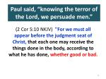 paul said knowing the terror of the lord we persuade men