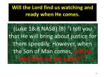 will the lord find us watching and ready when he comes49