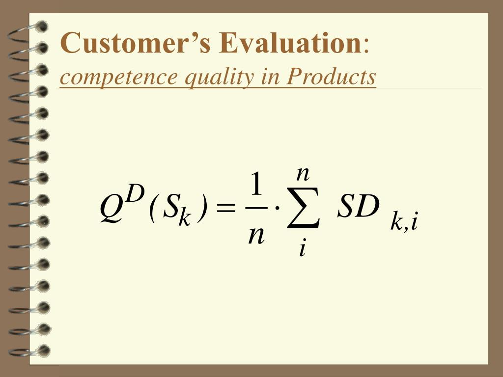 Customer's Evaluation
