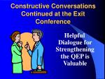 constructive conversations continued at the exit conference