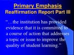 primary emphasis reaffirmation report part iii