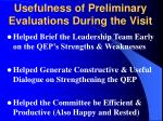 usefulness of preliminary evaluations during the visit