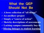 what the qep should not be