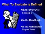 what to evaluate is defined