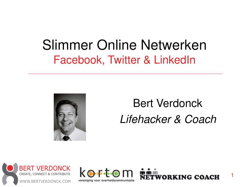 slimmer online netwerken facebook twitter linkedin l.
