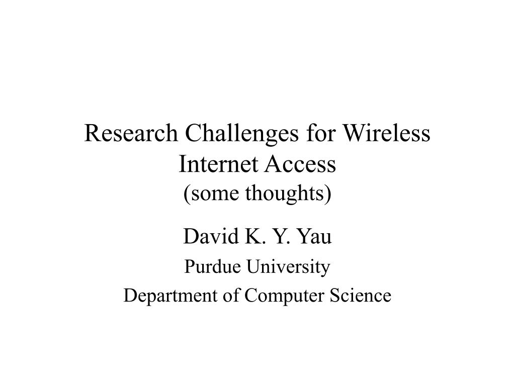 research challenges for wireless internet access some thoughts l.